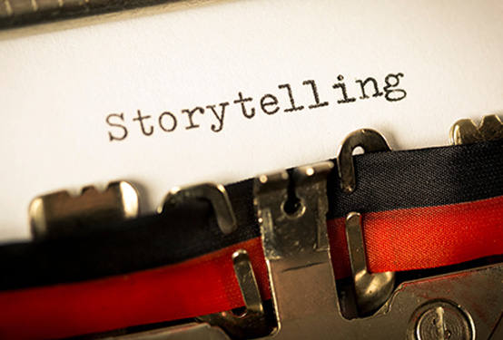 Storytelling – Why You Need to Understand it, Enjoy it and Do it Well